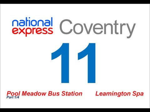 National Express Coventry: Route #11 (Pool Meadow - Leamington Spa) [Part 1/4]