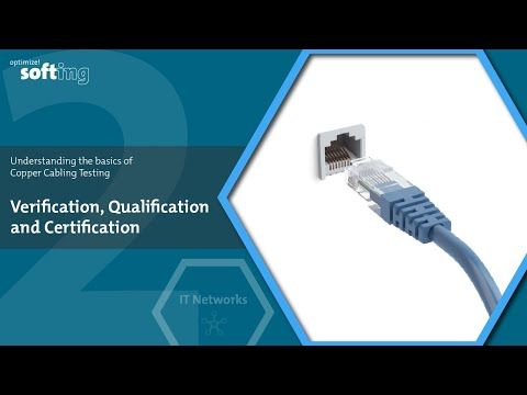02  Common Terminologies In Structured Copper Cabling – Verification, Qualification Or Certifica
