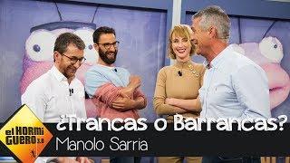 Manolo Sarria, una de cal y otra de arena - El Hormiguero 3.0