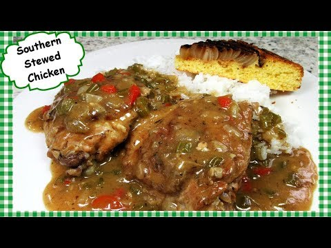 How To Cook Southern Style Stewed Chicken ~ Classic Southern Chicken Recipe