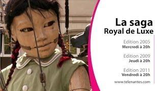 Le meilleur de Royal de Luxe sur Télénantes (Bande-annonce)