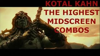 MKX: Kotal Kahn THE Highest Midscreen 95% Meterless -106% combos by Hro