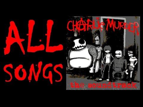 Charlie Murder - All Soundtrack