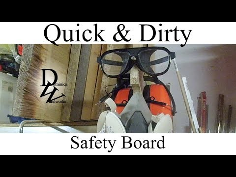 Quick & dirty Safety Board