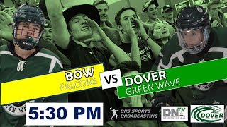 DHS Sports Productions| WATCH LIVE | DOVER VS. BOW 5:30PM