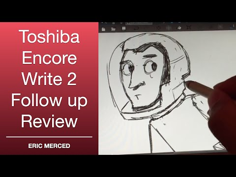 Toshiba Encore Write 2 Follow Up Review