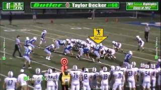 2012 Taylor Decker - Vandalia Butler - OL - Senior year - Ohio State Buckeye Football Recruit