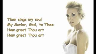 How Great Thou Art live  Carrie Underwood Lyrics on Screen