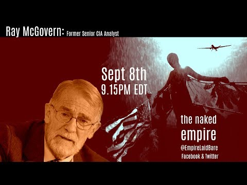 Ray McGovern Senior Veteran CIA analyst:  The CIA, The Deep State, Russia and much more.
