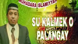 So Kalemek o Palangayan Muhadara By: Shiekh Abdulwahab Kawilan