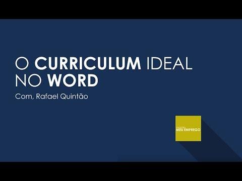 A CONSTRUÇÃO DO CURRICULUM IDEAL NO WORD | Palestrante, RAFAEL QUINTÃO