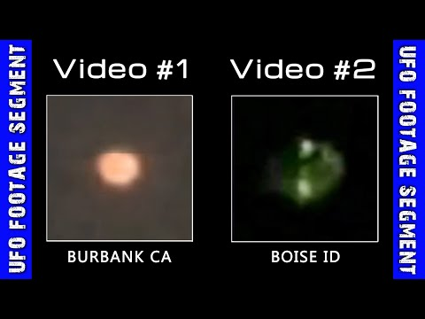 UFO SIGHTINGS • 2 Videos • California • Idaho