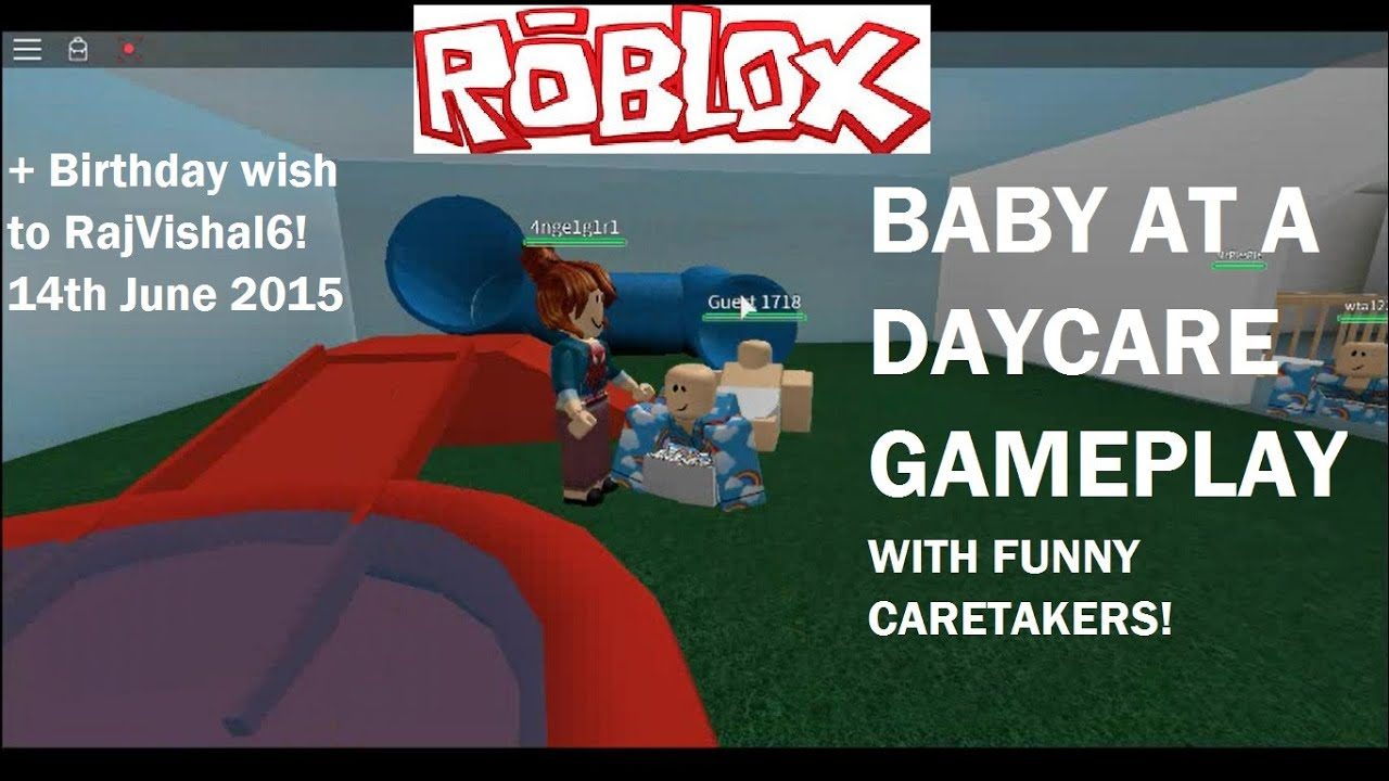 Roblox Be A Baby In A Daycare Game Roblox Daycare Baby Gameplay Youtube