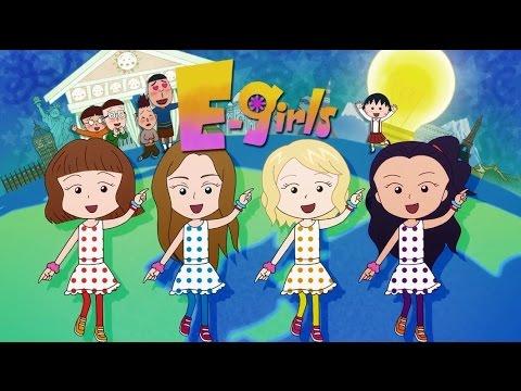 E-girls / おどるポンポコリン ~Animation Clip~