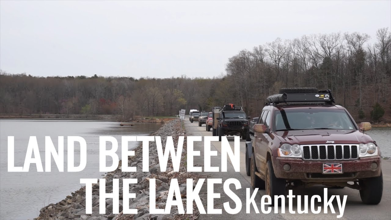 Land Between The Lakes With Kentucky Overland Youtube