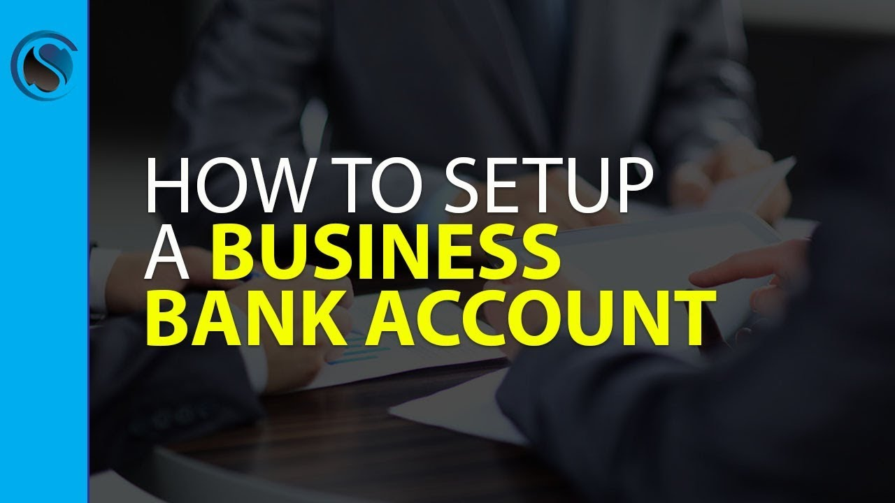 How to setup a business bank account youtube how to setup a business bank account credit suite reheart Images