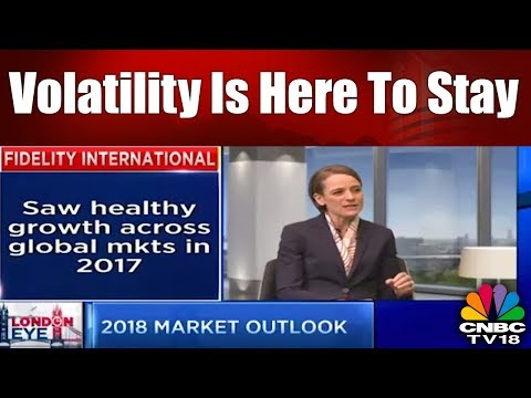 London Eye | Sonja Laud of Fidelity Believes Volatility is Here to Stay | CNBC TV18