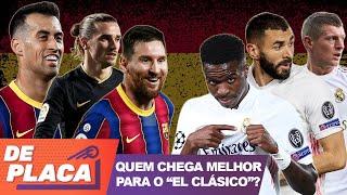 BARCELONA x REAL MADRID: quem é o FAVORITO para o 'EL CLÁSICO'?
