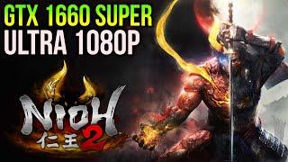 Nioh 2 | GTX 1660 SUPER Max Settings 1080p