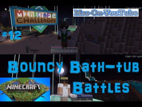 Minecraft Challenges (12) Bouncy Bathtub Battles