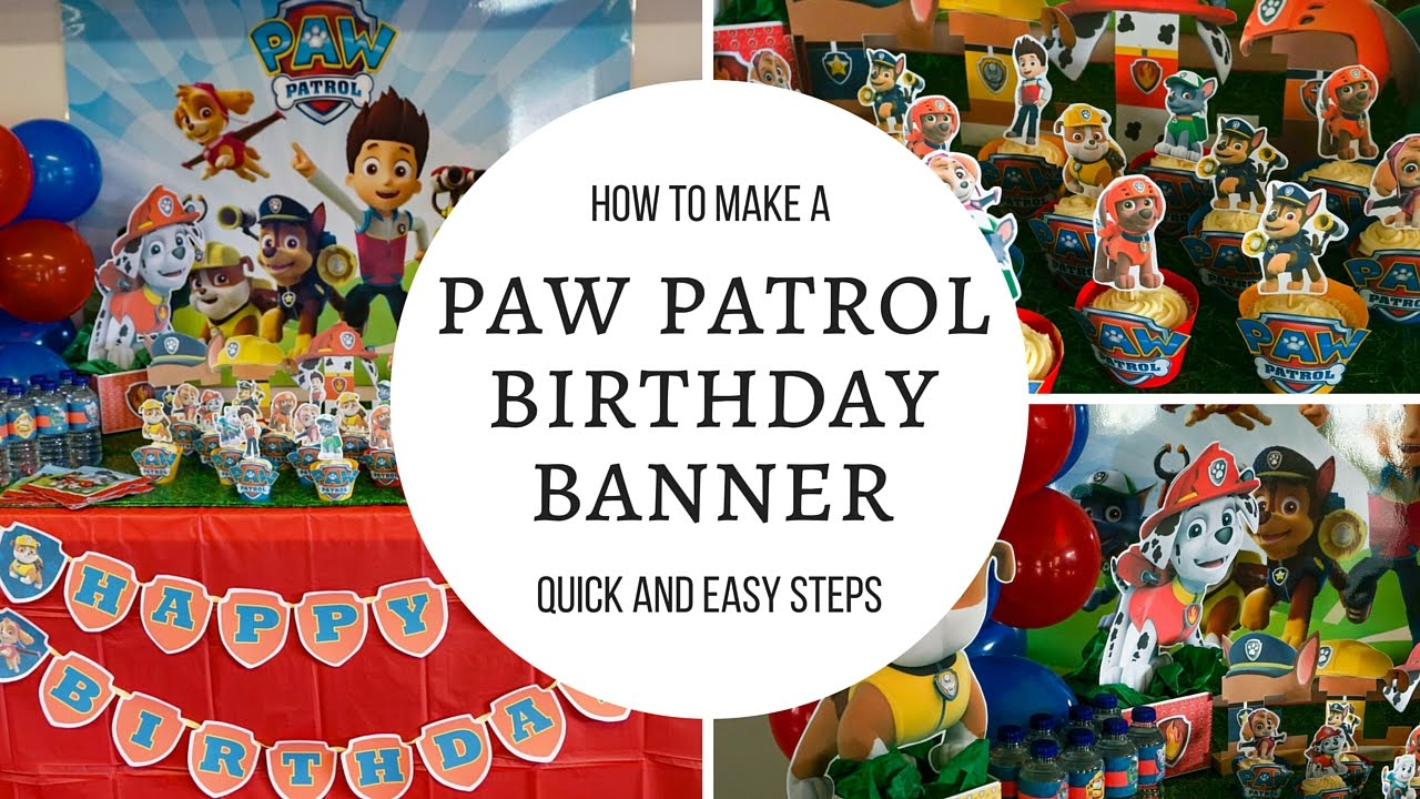 How To Make Paw Patrol Happy Birthday Banner