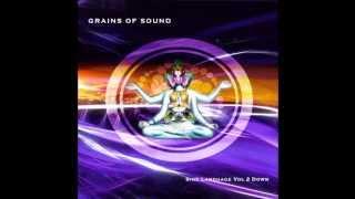 Grains Of Sound - Sine Language Vol. 2 Down