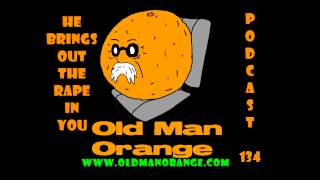 OMO Podcast 134 - He Brings Out The Rape In You