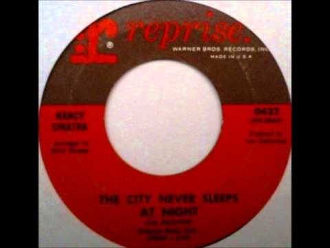 Nancy Sinatra - The City Never Sleeps At Night, mono 1966 Reprise 45 record.
