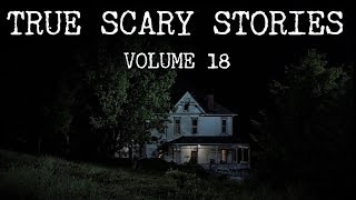 13 TRUE SCARY STORIES [Compilation Vol.18]