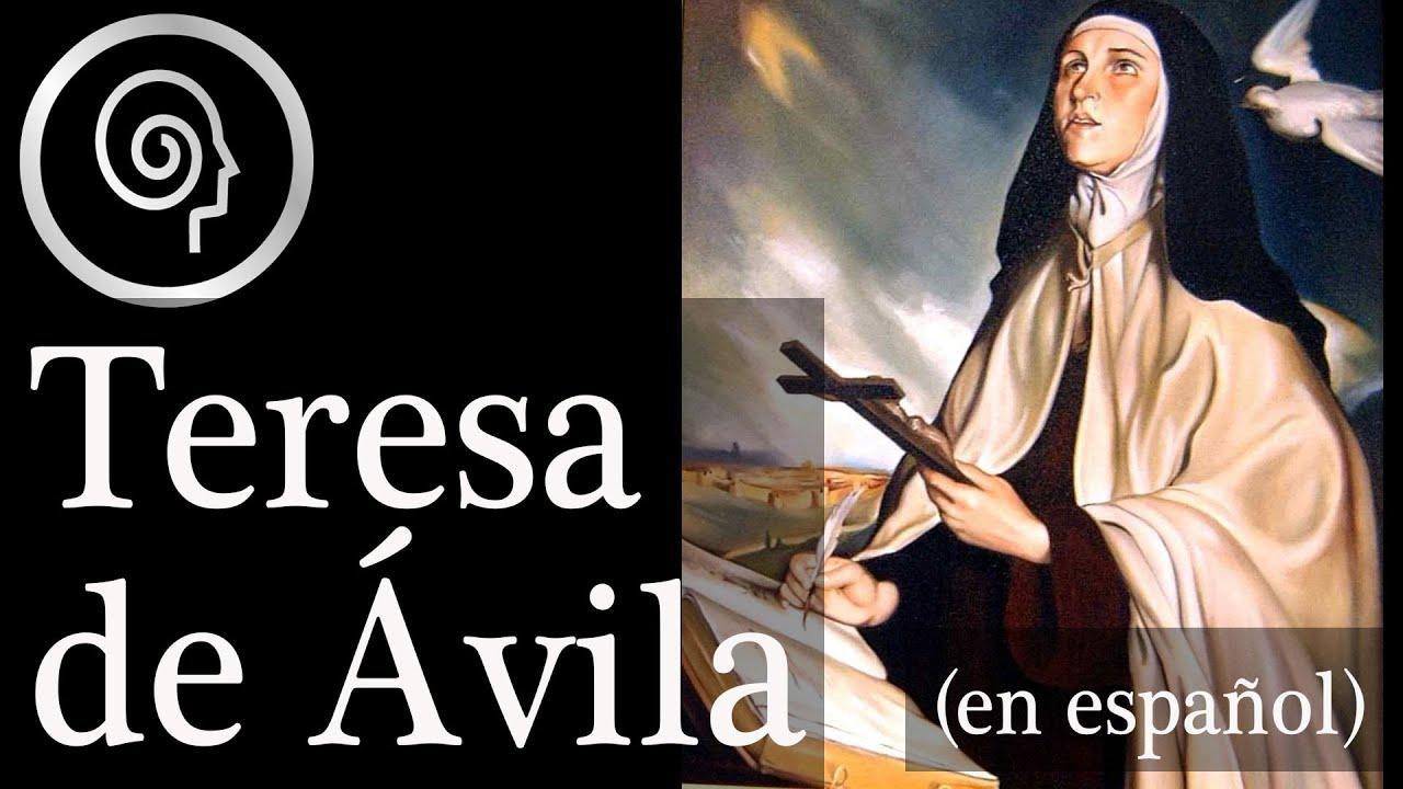 biografia de santa teresa de avila youtube biografia de santa teresa de avila