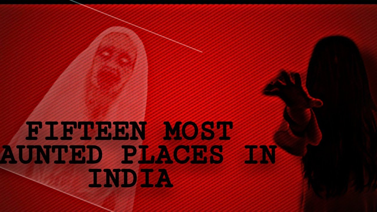FIFTEEN MOST HAUNTED PLACES OF INDIA || SIMPLE||