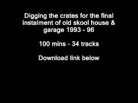 Old Skool House & Garage Mix Vol 4  *Preview*  FREE DOWNLOAD