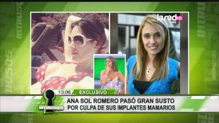 Ana Sol Romero tuvo problemas con implantes
