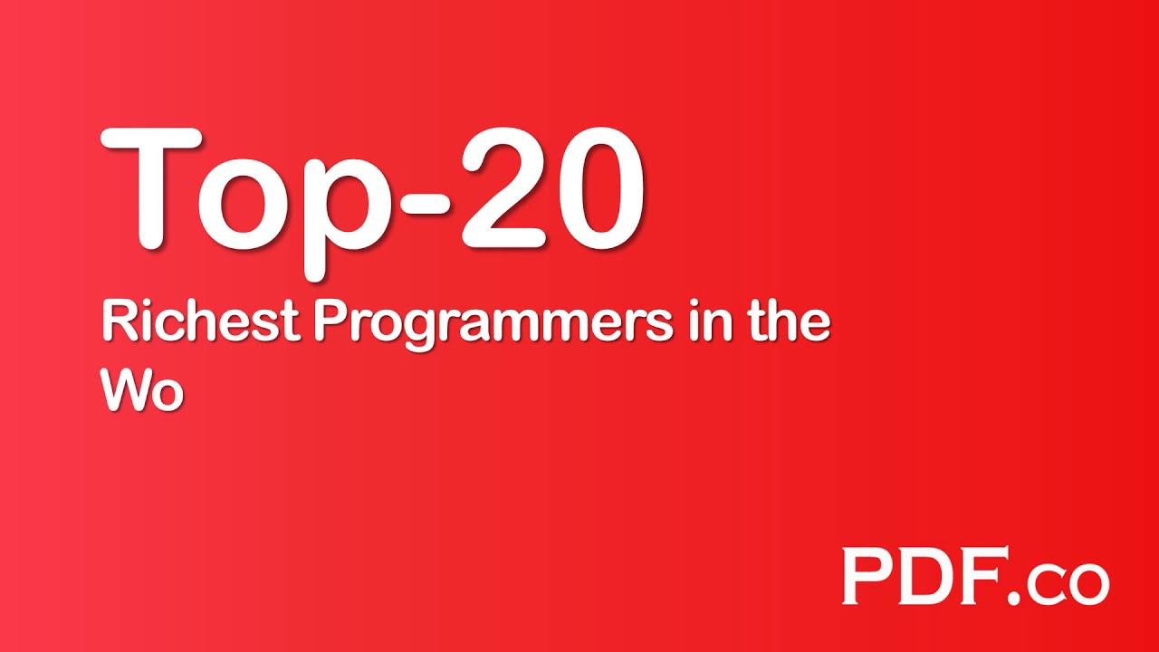 Top 22 Richest Programmers In The World Who Became Millionaires Pdf Co