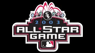 2003 MLB All Star Game