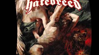 HateBreed ( The Divinity Of Purpose) Put It To The Torch