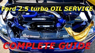 Ford Focus RS ST Volvo 2.5 Turbo Oil Service Guide