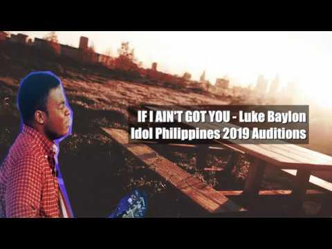 Download IF I AIN'T GOT YOU - Luke Baylon | Idol Philippines 2019 Auditions Lyrics Video