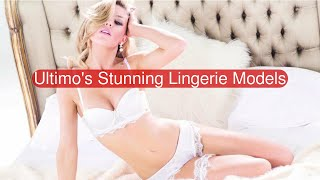 Faces Of Ultimo Lingerie