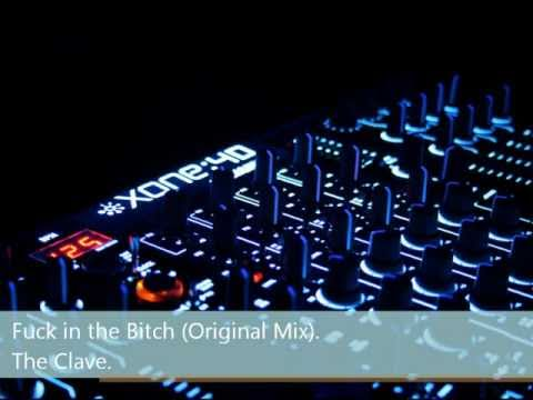 Fuck in the bitch (Original Mix) The clave.