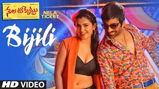 Bijili Full Video Song - Nela Ticket Video Songs | Ravi Teja, Malavika Sharma