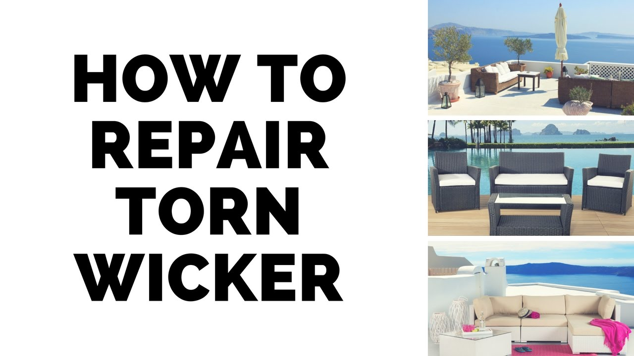 How To Repair Torn Wicker. Velago Patio Furniture