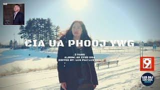 Cia Ua Phooj Ywg - J VANG (Edited By: Lus Paj Lus Cua) +Lyrics