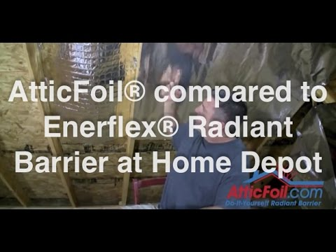 Enerflex 174 Radiant Barrier From Home Depot Vs Atticfoil