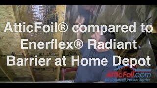 Enerflex® Radiant Barrier From Home Depot vs. AtticFoil® Radiant Barrier Direct Thumbnail
