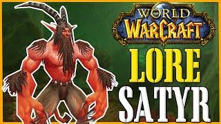 Satyr - World of Warcraft Lore