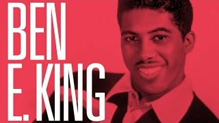 The Best of Ben E King full album