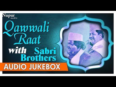 Qawwali Raat with Sabri Brothers   Bhar Do Jholi Meri   Top Qawwalis Songs   Nupur Audio