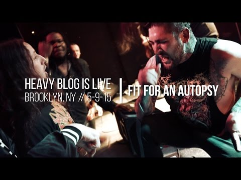 Fit For An Autopsy: Live in Brooklyn, NY 5-9-15 (FULL SET)