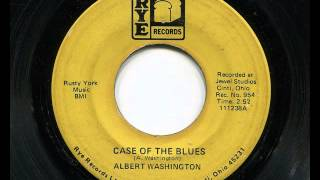 ALBERT WASHINGTON - Case of the blues - RYE